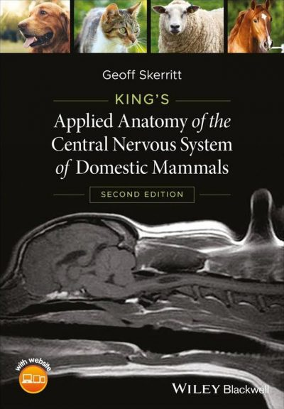 Kings Applied Anatomy Of The Central Nervous System Of Domestic Mammals, 2nd Edition