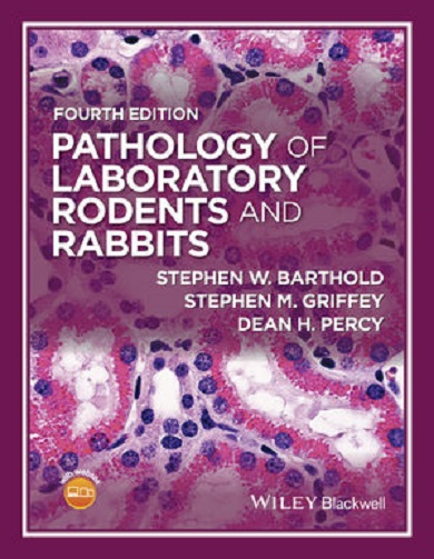 Pathology Of Laboratory Rodents And Rabbits 4th Edition 1
