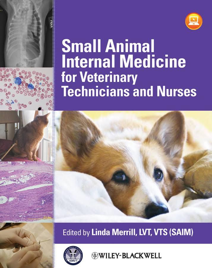 Small Animal Internal Medicine For Veterinary Technicians And Nurses ...