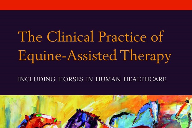 The Clinical Practice Of Equine Assisted Therapy Including Horses In Human Healthcare PDF Download