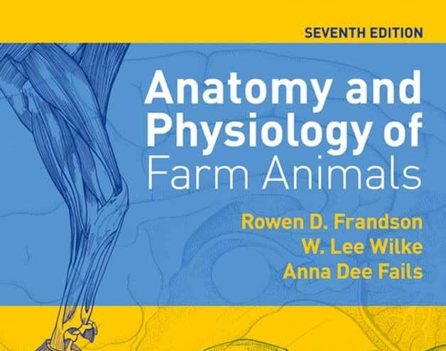 Anatomy and Physiology of Farm Animals 7th Edition PDF