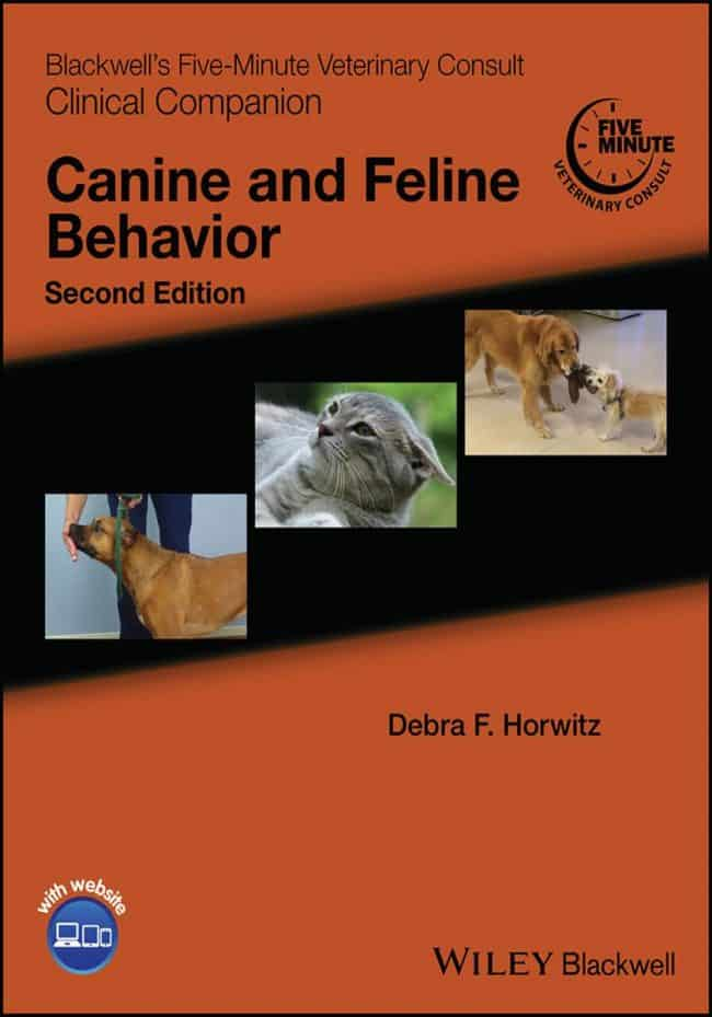 Blackwell's Five Minute Veterinary Consult Clinical Companion Canine And Feline Behavior 2nd Edition PDF