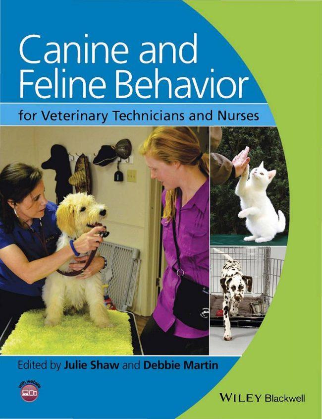 Canine And Feline Behavior For Veterinary Technicians And Nurses PDF