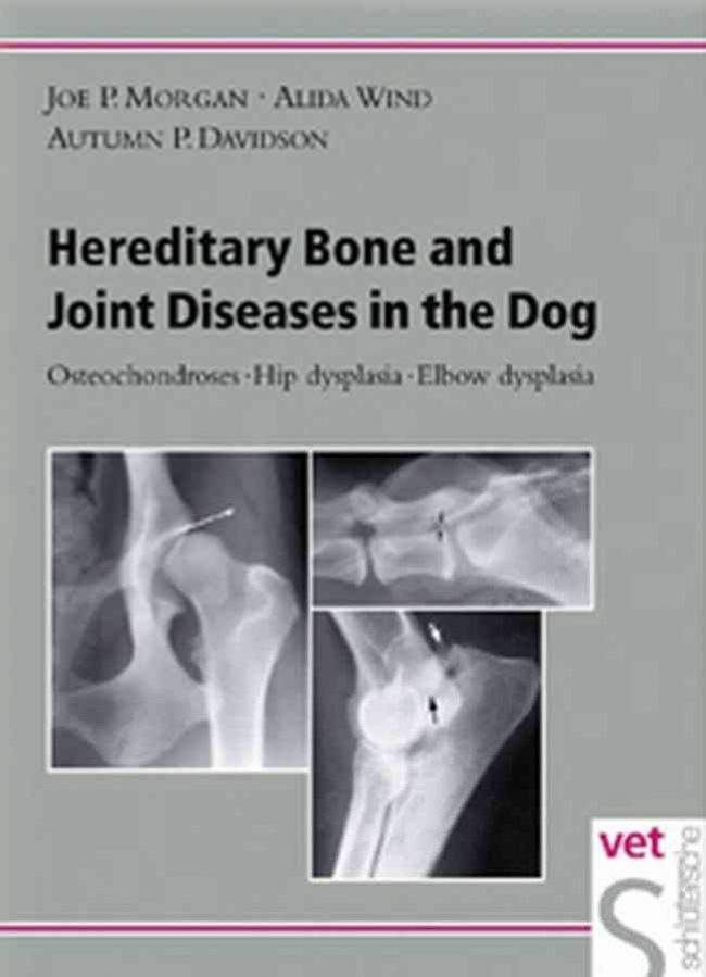 Hereditary Bone And Joint Diseases In The Dog PDF