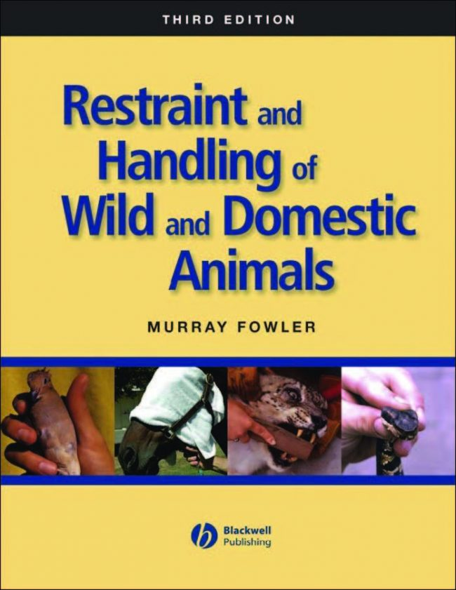 Restraint And Handling Of Wild And Domestic Animals Free PDF Download