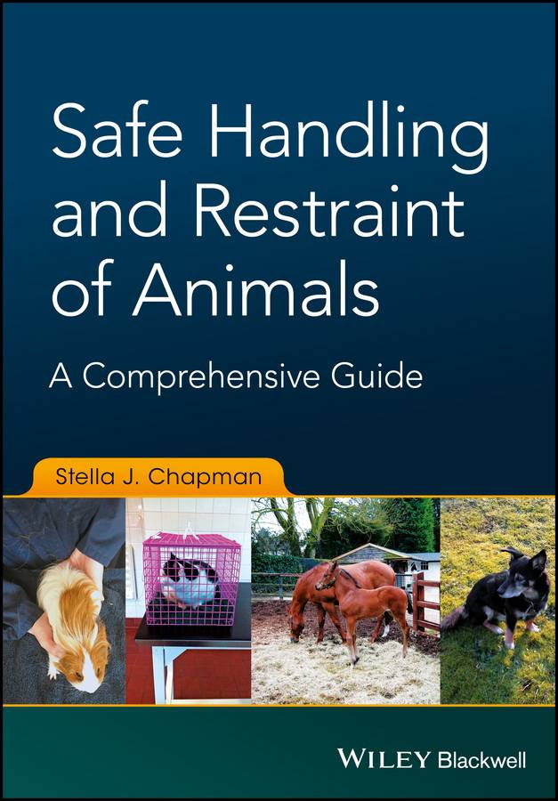 Safe Handling And Restraint Of Animals A Comprehensive Guide PDF