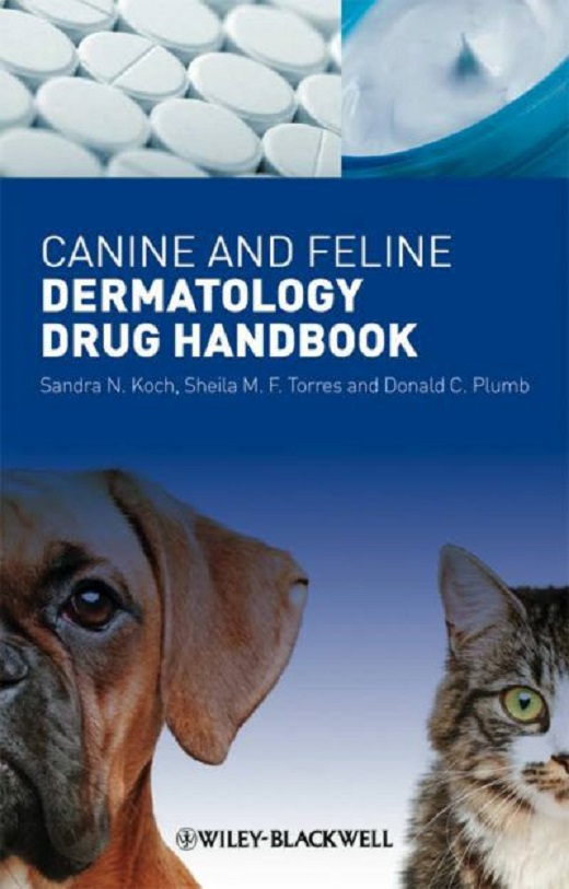 Canine And Feline Dermatology Drug Handbook PDF Book