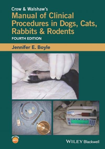Crow And Walshaw's Manual Of Clinical Procedures In Dogs, Cats, Rabbits And Rodents PDF Download