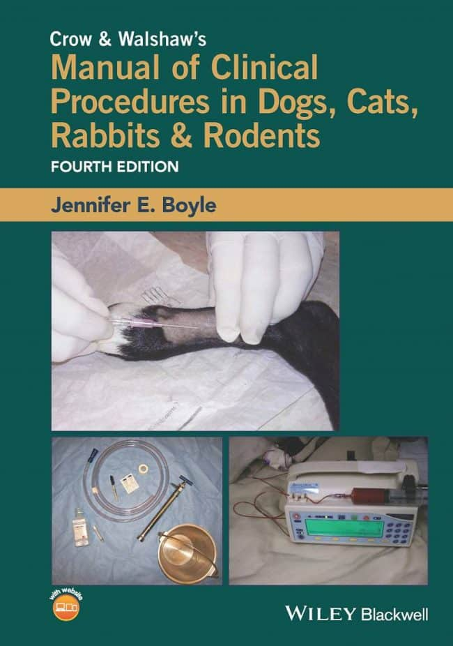 Crow And Walshaws Manual Of Clinical Procedures In Dogs, Cats, Rabbits And Rodents PDF Download