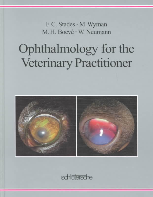 Ophthalmology For The Veterinary Practitioner Revised And Expanded PDF Download