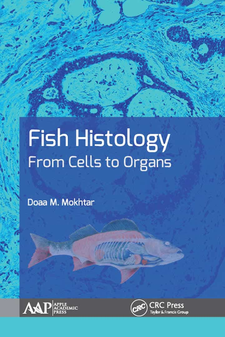 Fish Histology From Cells To Organs PDF
