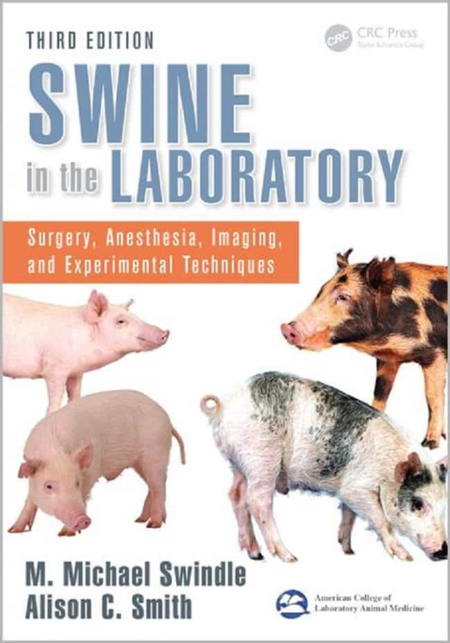 Swine In The Laboratory Surgery, Anesthesia, Imaging, And Experimental Techniques 3rd Edition PDF