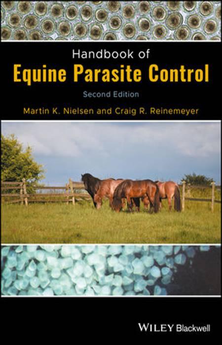 Handbook of Equine Parasite Control 2nd Edition