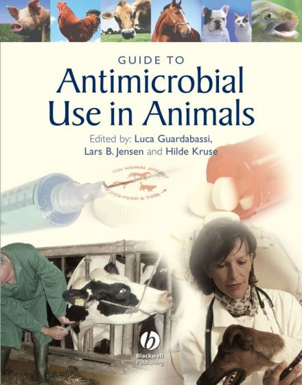 Guide To Antimicrobial Use In Animals