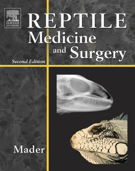 Reptile Medicine And Surgery 2nd Edition