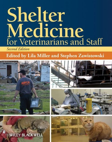 Shelter Medicine For Veterinarians And Staff 2nd Edition