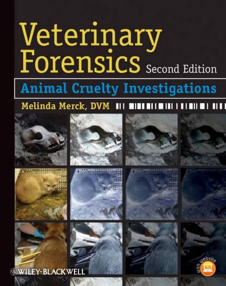 Veterinary Forensics Animal Cruelty Investigations 2nd Edition