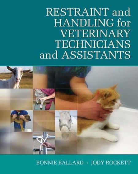 Restraint N Handling For Veterinary Technicians N Assistants