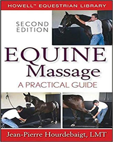 Equine Massage A Practical Guide 2nd Edition
