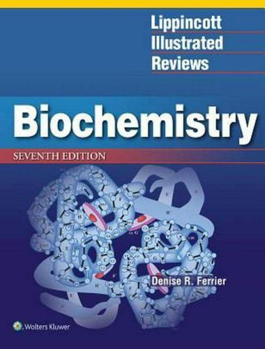 Lippincott Illustrated Reviews Biochemistry 7th Edition