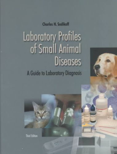 Laboratory Profiles Of Small Animal Diseases
