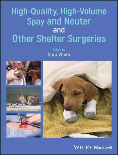 High Quality, High Volume Spay & Neuter & Other Shelter Surgeries