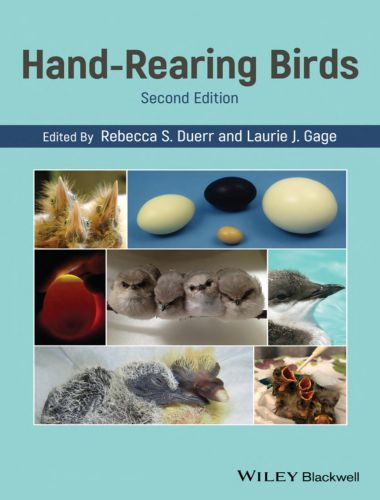 Hand-Rearing Birds 2nd Edition