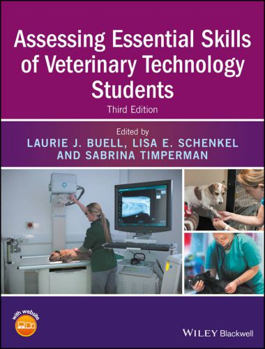 Assessing Essential Skills Of Veterinary Technology Students 3rd Edition