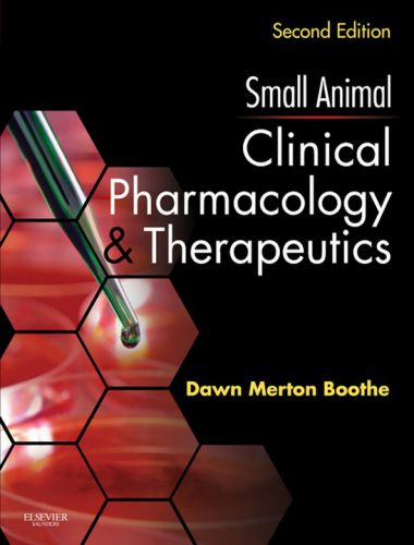 Small Animal Clinical Pharmacology And Therapeutics 2nd Edition