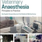 Veterinary Anaesthesia Principles To Practice 2nd Edition