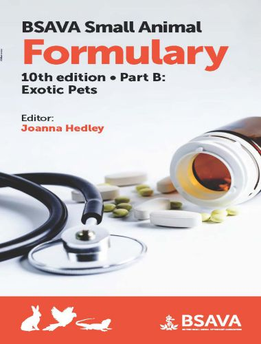 Small Animal Formulary 10th Edition Part B Exotic Pets