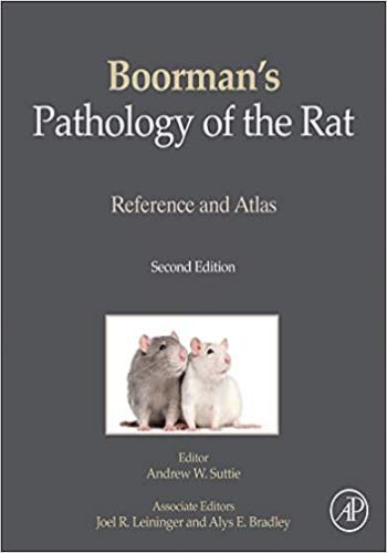 Boorman's Pathology Of The Rat Reference And Atlas 2nd Edition