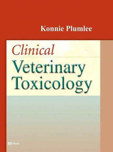 Clinical Veterinary Toxicology By Konnie Plumlee