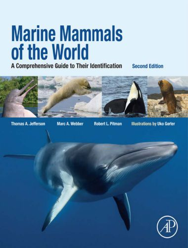 Marine Mammals Of The World A Comprehensive Guide To Their Identification 2nd Edition