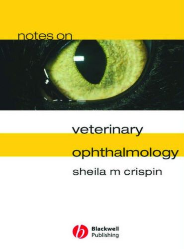 Notes On Veterinary Ophthalmology