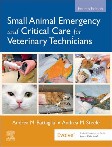 Small Animal Emergency And Critical Care For Veterinary Technicians 4th Edition