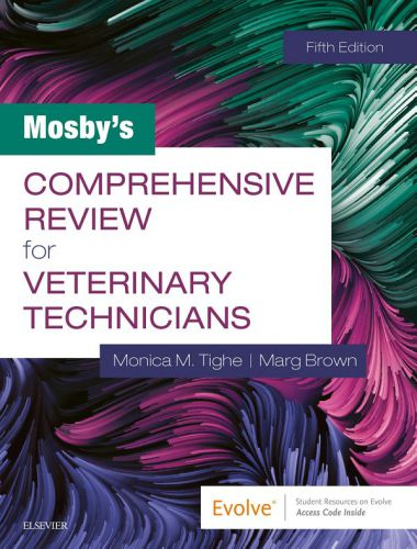 Mosby's Comprehensive Review For Veterinary Technicians 5th Edition