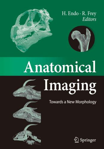 Anatomical Imaging Towards A New Morphology