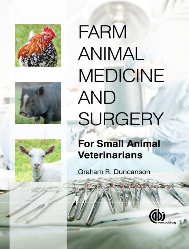 Farm Animal Medicine And Surgery For Small Animal Veterinarians