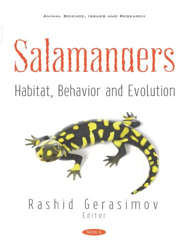 Salamanders, Habitat, Behavior And Evolution