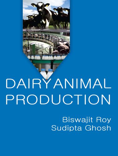Dairy Animal Production 1st Edition