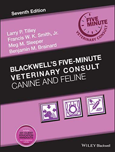 Blackwell's Five Minute Veterinary Consult Canine And Feline, 7th Edition