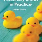 Veterinary Ethics In Practice