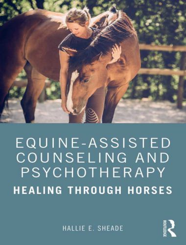 Equine Assisted Counseling And Psychotherapy, Healing Through Horses