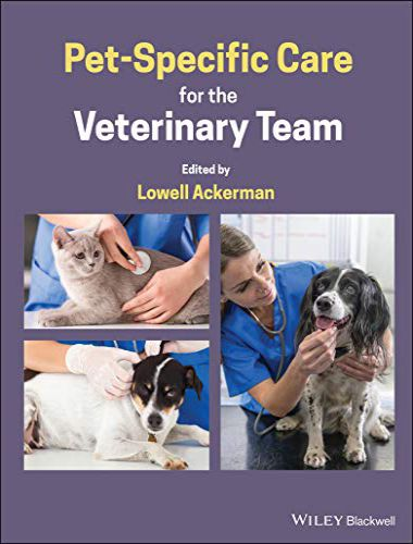 Pet Specific Care For The Veterinary Team 1st Edition