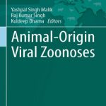Animal Origin Viral Zoonoses 1st Edition