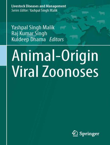 Animal Origin Viral Zoonoses 1st Edition