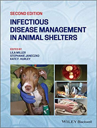 Infectious Disease Management In Animal Shelters 2nd Edition
