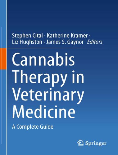 Cannabis Therapy In Veterinary Medicine 1st Edition