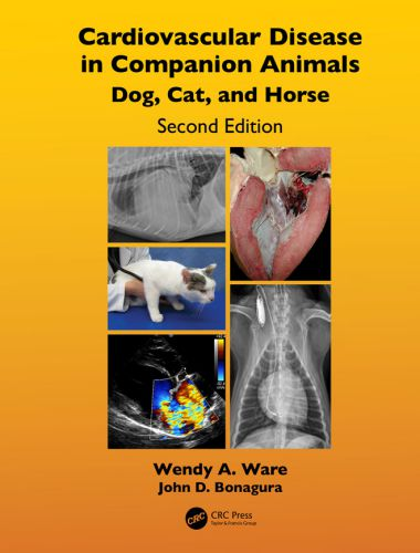 Cardiovascular Disease In Companion Animals Dog, Cat And Horse, 2nd Edition